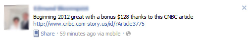 Beginning 2012 great with a bonus $2130 thanks to this CNBC article - Facebook Scam