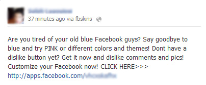 Say goodbye to blue and try PINK or different colors and themes! Dont have a dislike button yet? - Facebook Scam