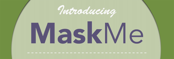 introducing_mask_me