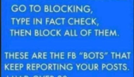 Typing 'Fact Check' in your Facebook Block List Will Not Block Bots Reporting Your Posts
